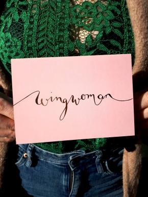 Wingwoman…